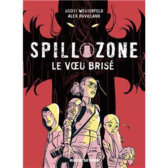 Spill ZoneLe vœu brisé