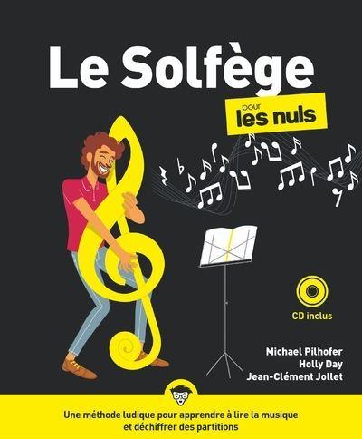 Le Solfège pour les nuls / Michael Pilhofer, enseignant en formation musicale et les percussions |