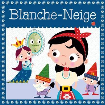 Blanche-Neige -  : Blanche-Neige