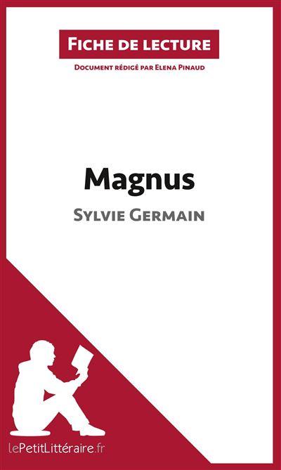 Analyse : Magnus de Sylvie Germain