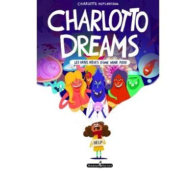 Charlotto dreams