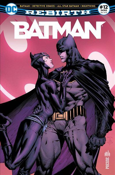 Batman - Rebirth Tome 12 : Les fiançailles de Batman !