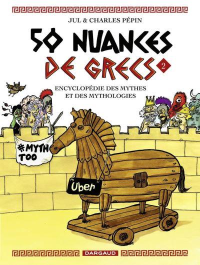 50 nuances de Grecs - Tome 2 - 9782205084177 - 19,99 €
