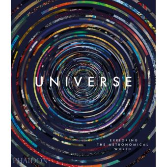 UNIVERSE EXPLORING THE ASTRONOMICAL WORLD