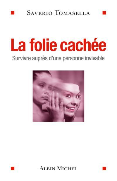 https://static.fnac-static.com/multimedia/Images/FR/NR/9d/17/62/6428573/1507-1/tsp20150109124917/La-folie-cachee.jpg