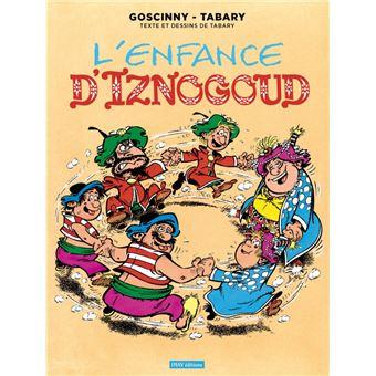 Les aventures du grand vizir IznogoudL'enfance d'Iznogoud