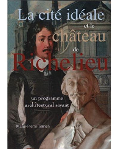 La cité idéale et le château de Richelieu