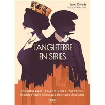 Livre - L'Angleterre en séries de Ioanis Deroide L-Angleterre-en-series