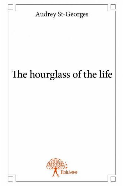The hourglass of the life