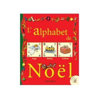 L 39 alphabet de no l livre avec un jeu de cartes reli - Alphabet de noel ...