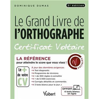 Le Grand Livre de l'orthographe Certificat Voltaire