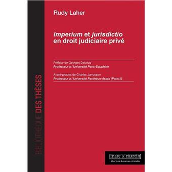 Imperium et juridictio en droit judiciaire privé