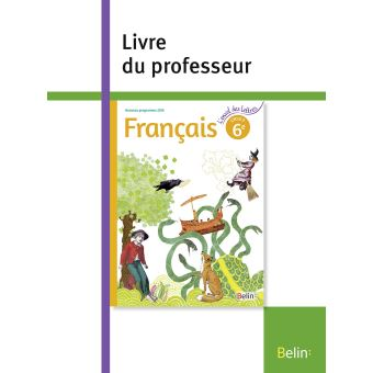 Francais 6eme 2016 Livre Prof