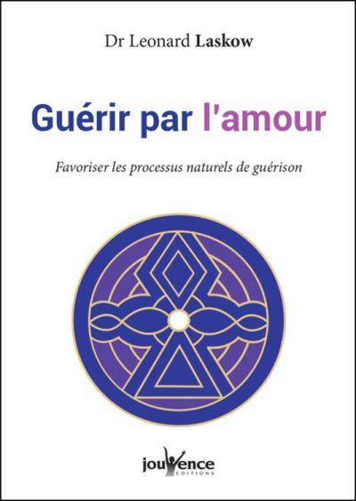 Guérir par l'amour - 9782889053636 - 15,99 €