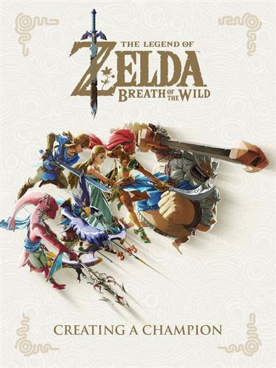 The Legend of Zelda: Breath of the Wild--Creating a Champion - 9781506710181 - 22,88 €