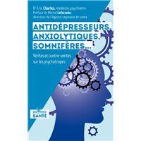 Antidépresseurs, anxyolitiques, somnifères