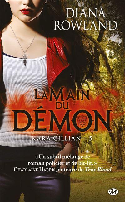 Kara Gillian, T5 : La Main du démon