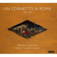 Musique pour cornet a rome 1500 1700