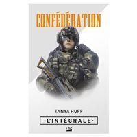 La confédération, tome 2 : l'épreuve du courage - Tanya Huff