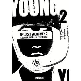 Unlucky young menUnlucky Young Men