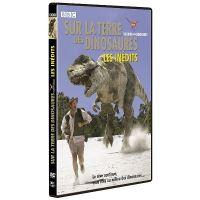 Sur la terre des dinosaures Les inédits DVD