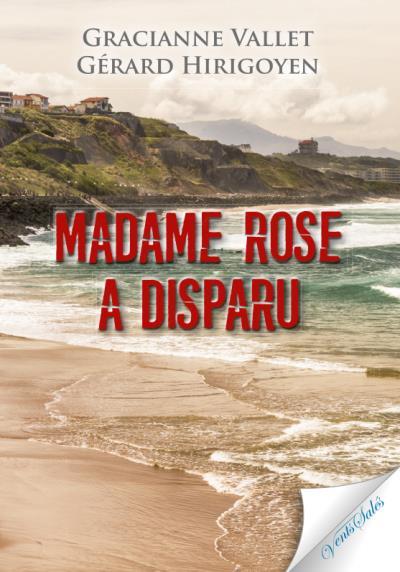 Madame Rose a disparu