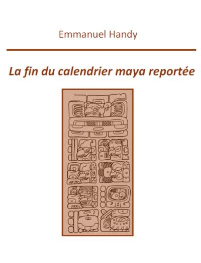 La fin du calendrier maya reportée