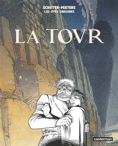 La tour - tome 4 - Les Cites Obscures