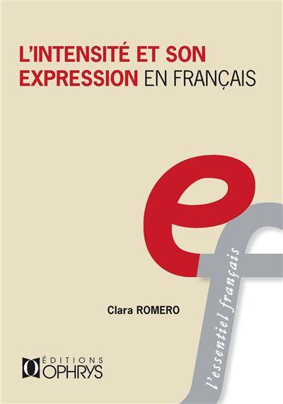 L'intensité et son expression en français