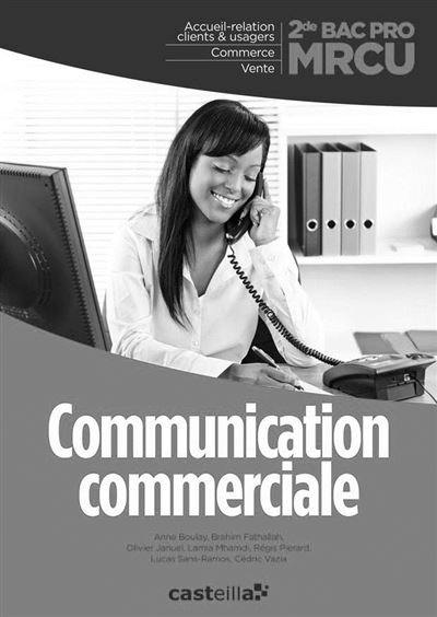 Communication commerciale 2nde Bac pro MRCU