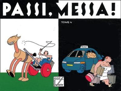 Passi, Messa ! (Tome 4)