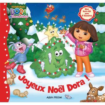 Joyeux Noel Audio.Dora L Exploratrice Mon Livre Cd Avec 2 Histoires Joyeux Noel Dora