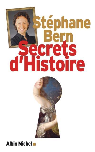 Secrets d'Histoire - 9782226447265 - 16,99 €
