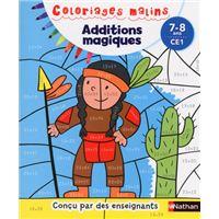 Additions magiques CE1 7/8 ans - Coloriages malins