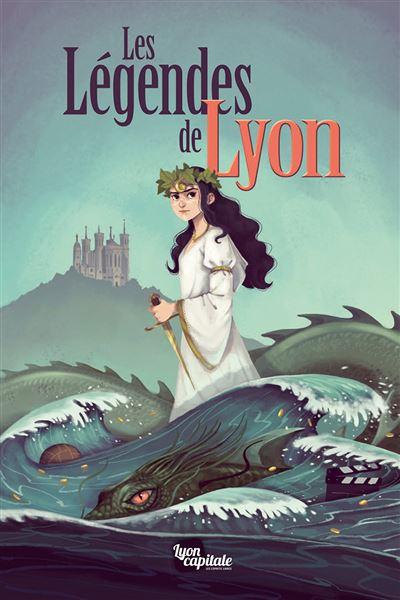 Les légendes de Lyon