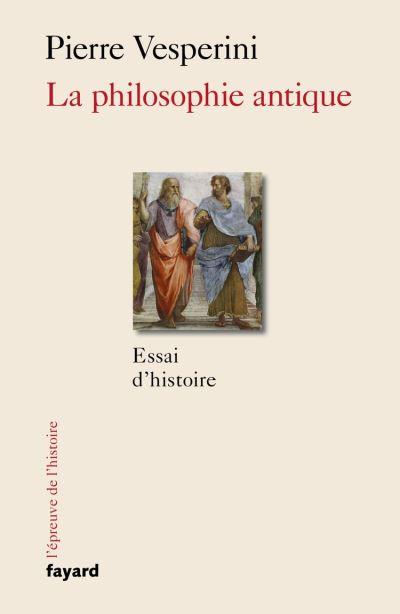 La Philosophie antique - 9782213680071 - 16,99 €