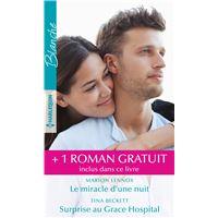Le miracle d'une nuit - Surprise au Grace Hospital - Un chirurgien amoureux