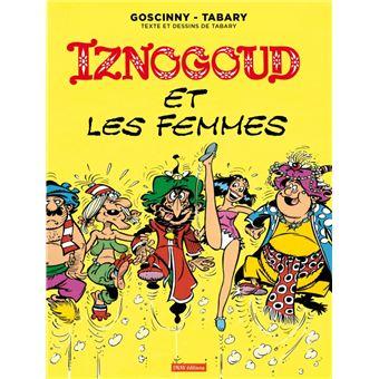 Les aventures du grand vizir IznogoudIznogoud et les femmes