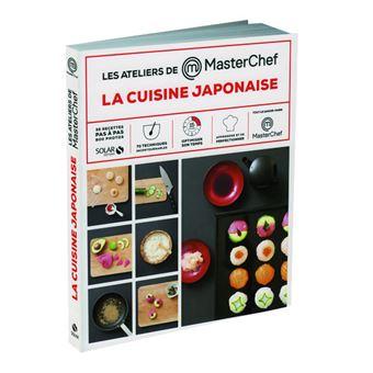 La cuisine japonaise les ateliers masterchef cartonn for Accessoire cuisine japonaise