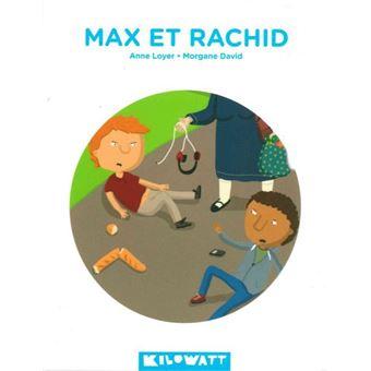 Max et Rachid