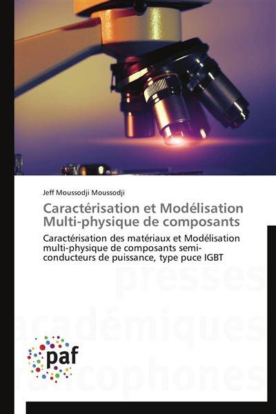 Caractérisation et modélisation multi-physique de composants