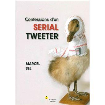 Confessions d'un serial tweeter