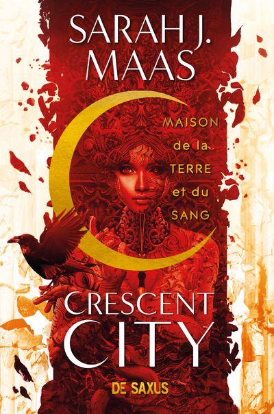 Crescent City T01 - Maison de la terre et du sang (broché) Tome 01 -  Dernier livre de Collectif - Précommande & date de sortie   fnac