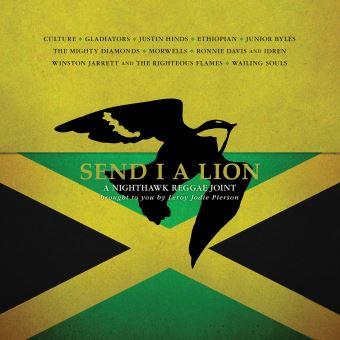 Send I A Lion A Nighthawk Reggae Joint