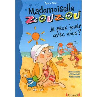 Mademoiselle ZouzouMlle zouzou n13 je peux jouer