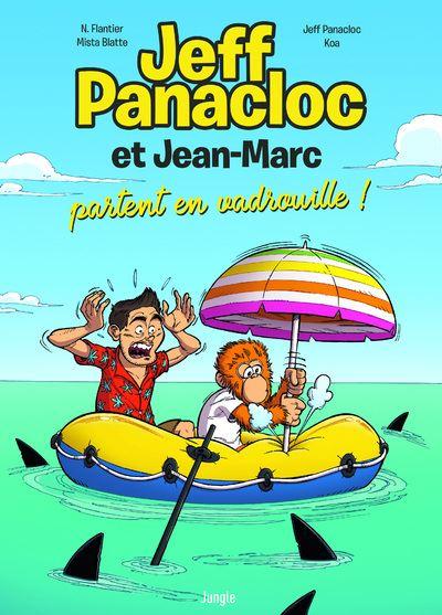 Jeff Panacloc et Jean-Marc - tome 2 Partent en vadrouille !