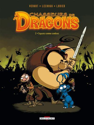 Chasseurs de dragons T02 Copains comme zombie