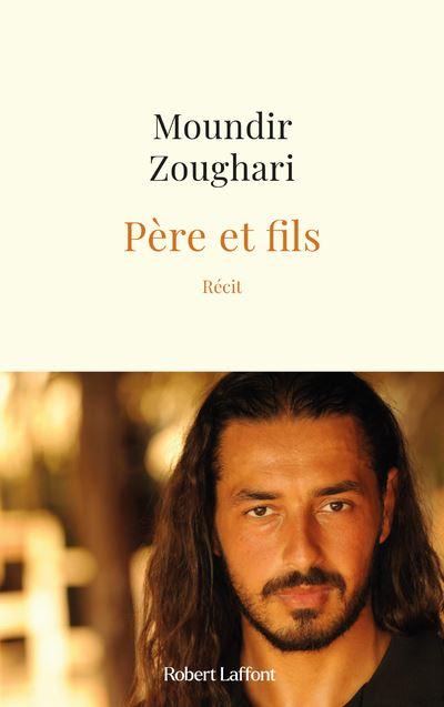 Père et fils - broché - Moundir Zoughari, Olivia Karam - Achat Livre ou  ebook | fnac