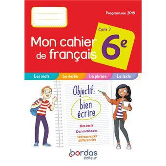 Mon Cahier De Francais 6e 2019 Cahier De L Eleve
