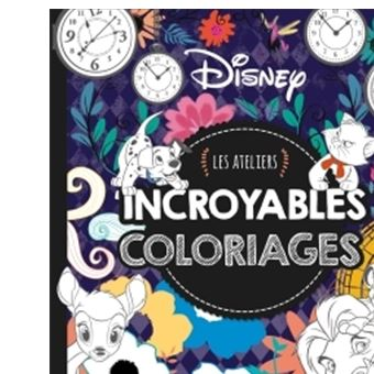 Disney Les Ateliers Grand Format Incroyables Coloriages